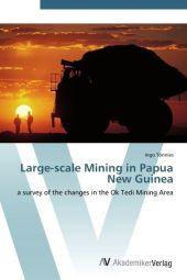 Large-scale Mining in Papua New Guinea - Ingo Tönnies