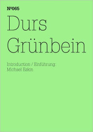 Durs Grünbein: Dream Index: 100 Notes, 100 Thoughts: Documenta Series 065 - Durs Grunbein