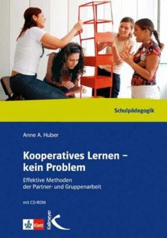 Kooperatives Lernen - kein Problem - Huber, Anne A.