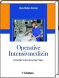 Die operative Intensivmedizin - Hans W. Striebel