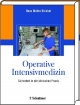 Operative Intensivmedizin - Hans W Striebel