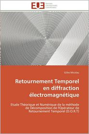 Retournement Temporel En Diffraction Electromagnetique