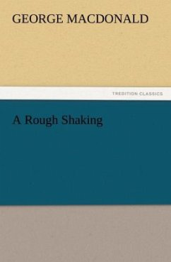 A Rough Shaking - MacDonald, George