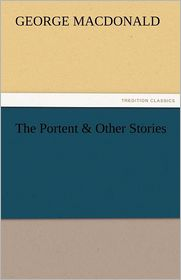 The Portent & Other Stories