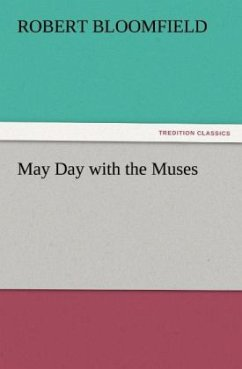 May Day with the Muses - Bloomfield, Robert