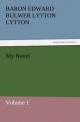 My Novel - Baron Edward Bulwer Lytton Lytton