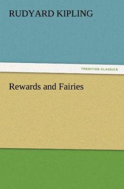 Rewards and Fairies - Kipling, Rudyard