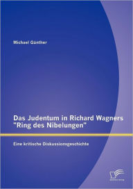 Das Judentum in Richard Wagners