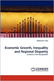 Economic Growth, Inequality And Regional Disparity