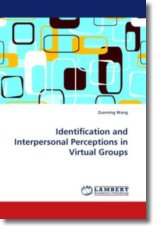 Identification and Interpersonal Perceptions in Virtual Groups