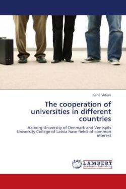 The cooperation of universities in different countries: Aalborg University of Denmark and Ventspils University College of Latvia have fields of common  interest