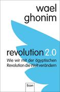 Wael Ghonim: Revolution 2.0