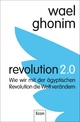 Revolution 2.0 - Wael Ghonim