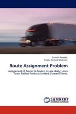 Route Assignment Problem - Samuel Amoako, Kwaku Forkuoh Darkwah