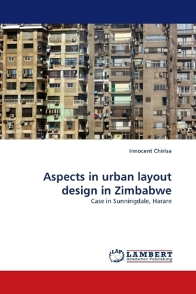 Aspects in urban layout design in Zimbabwe - Case in Sunningdale, Harare