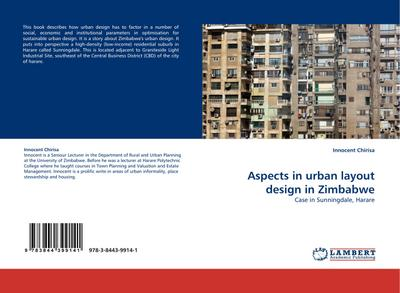 Aspects in urban layout design in Zimbabwe - Innocent Chirisa