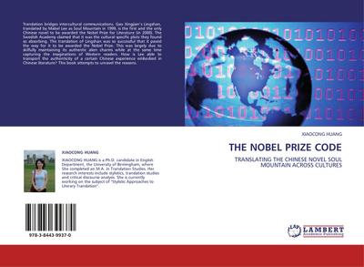 THE NOBEL PRIZE CODE - XIAOCONG HUANG