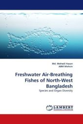 Freshwater Air-Breathing Fishes of North-West Bangladesh - Mehedi Hasan
