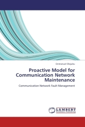 Proactive Model for Communication Network Maintenance - Emmanuel Olajubu