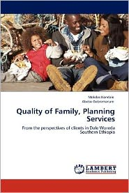 Quality Of Family, Planning Services - Mekdes Kondale, Abebe Gebremariam