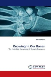Knowing In Our Bones - Rae Johnson