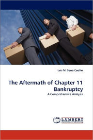 The Aftermath Of Chapter 11 Bankruptcy - Lu S M. Serra Coelho