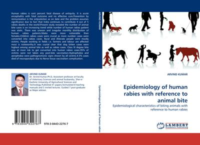 Epidemiology of human rabies with reference to animal bite - ARVIND KUMAR