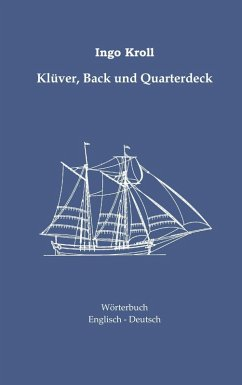 Klüver, Back und Quarterdeck (eBook, ePUB) - Ingo Kroll