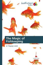 The Magic of Fishkeeping - Linda Lewis