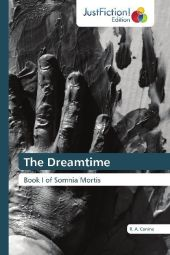 The Dreamtime - R. A. Conine