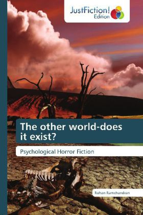 The other world-does it exist? - Psychological Horror Fiction