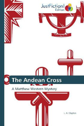 The Andean Cross - A Matthew Western Mystery