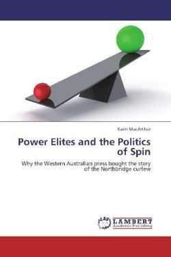 Power Elites and the Politics of Spin