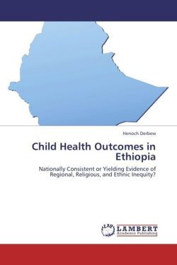 Child Health Outcomes in Ethiopia: Nationally Consistent or Yielding Evidence of Regional, Religious, and Ethnic Inequity?