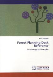 Forest Planning Desk Reference - Pete Bettinger