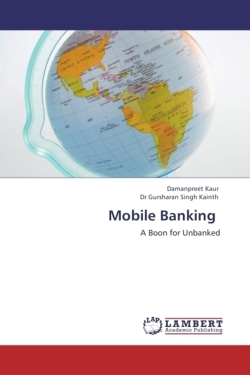 Mobile Banking: A Boon for Unbanked