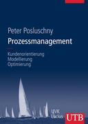 Peter Posluschny: Prozessmanagement