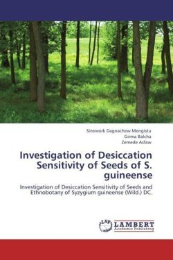 Investigation of Desiccation Sensitivity of Seeds of S. guineense