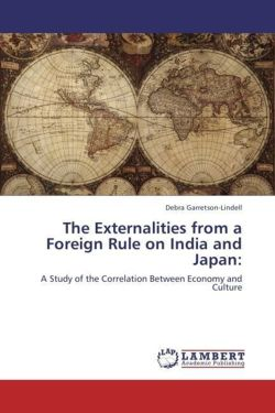 The Externalities from a Foreign Rule on India and Japan: