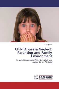Child Abuse & Neglect:  Parenting and Family Environment