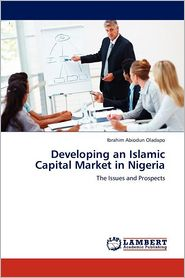 Developing An Islamic Capital Market In Nigeria