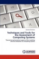 Techniques and Tools for the Assessment of Computing Systems - Salvatore Distefano