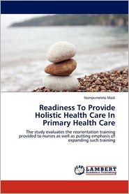 Readiness to Provide Holistic Health Care in Primary Health Care