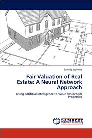 Fair Valuation of Real Estate: A Neural Network Approach
