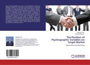 Sarli, Abduljalil;Baharun, Rohaizat: The Position of Psychographic Variables on Target Market