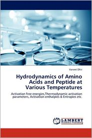 Hydrodynamics Of Amino Acids And Peptide At Various Temperatures - Vaneet Dhir