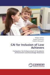 CAI for Inclusion of Low Achievers - Megha Uplane