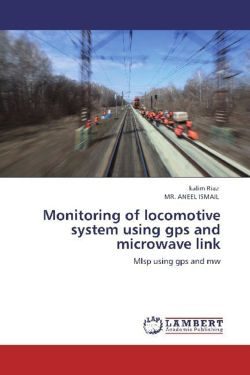 Monitoring of locomotive system using gps and microwave link