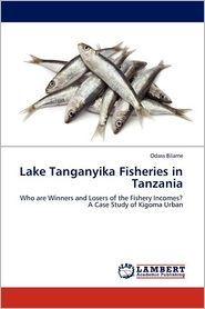 Lake Tanganyika Fisheries in Tanzania - Odass Bilame