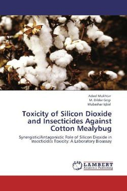 Toxicity of Silicon Dioxide and Insecticides Against Cotton Mealybug